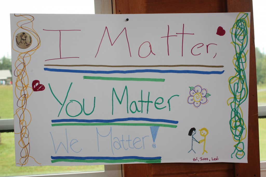 "Sign reading, ""I Matter, / You Matter / We Matter!"""